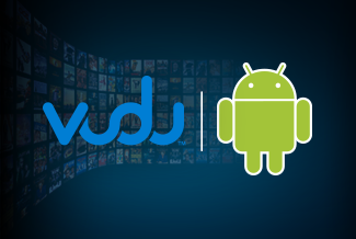 VUDU supports Android Phones