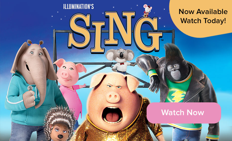 Sing is now available on Vudu. Watch it today!