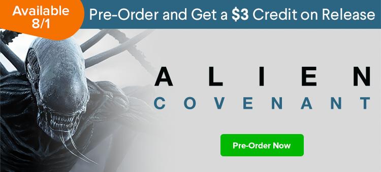 Pre-order Alien: Covenant on Vudu on 8/1!