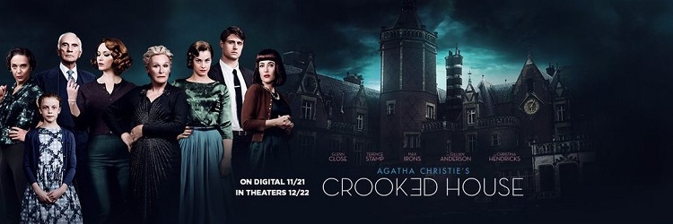Watch Crooked House before it's in theaters! How? That's an Agatha Christie worthy mystery...