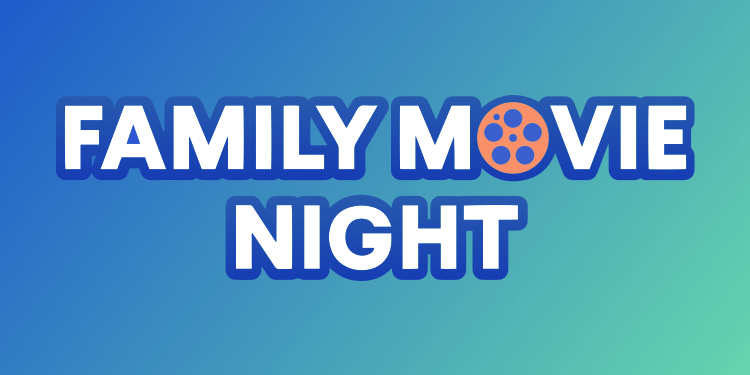Family Movie Night against bright background